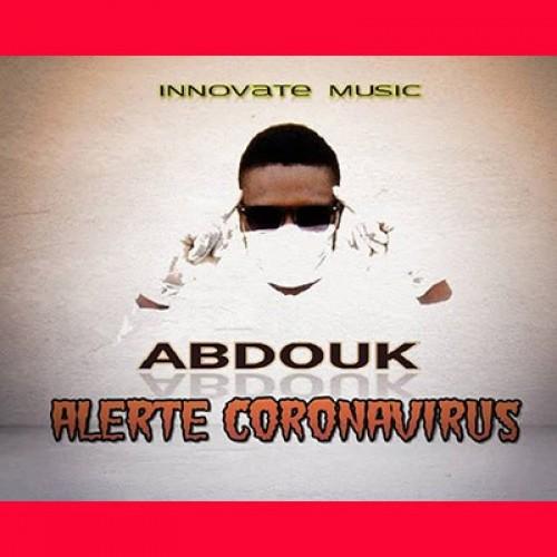 Abdouk - Alerte coronavirus