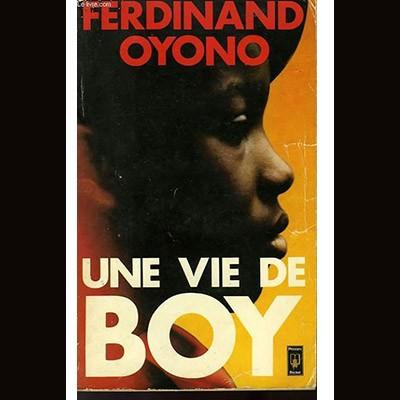 Covid-19 : Une vie de boy de Ferdinand Oyono. Quelques notions