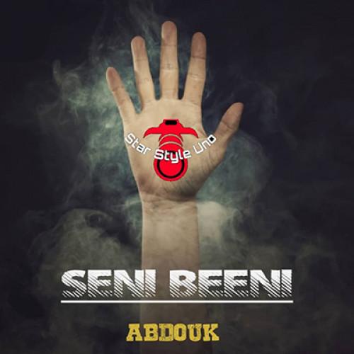Abdouk - Seni Beeni